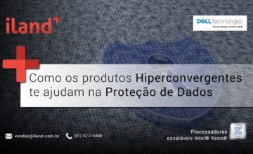 produtos hiperconvergentes e proteção de dados